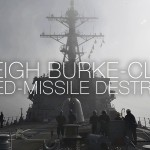 A Day In The Life Of A U.S. Navy Destroyer – Arleigh Burke-class USS Carney