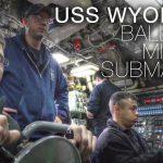 Life Aboard US Navy Ballistic Missile Submarine USS Wyoming