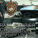 USS Abraham Lincoln Drops Anchor